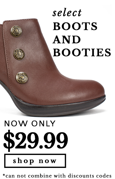 Select Boots Now $29.99