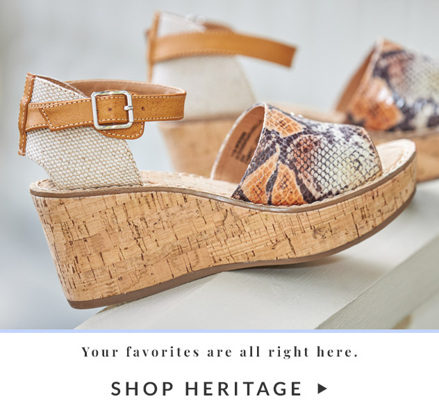 Your favorites are all right here.   Shop Heritage