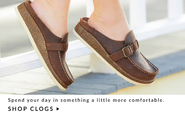 Spend your day in something a little more comfortable. Shop Clogs