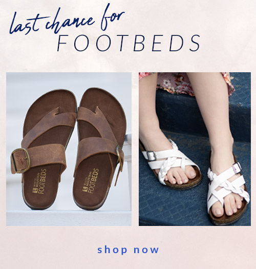 Last Chance for Footbeds Shop Now