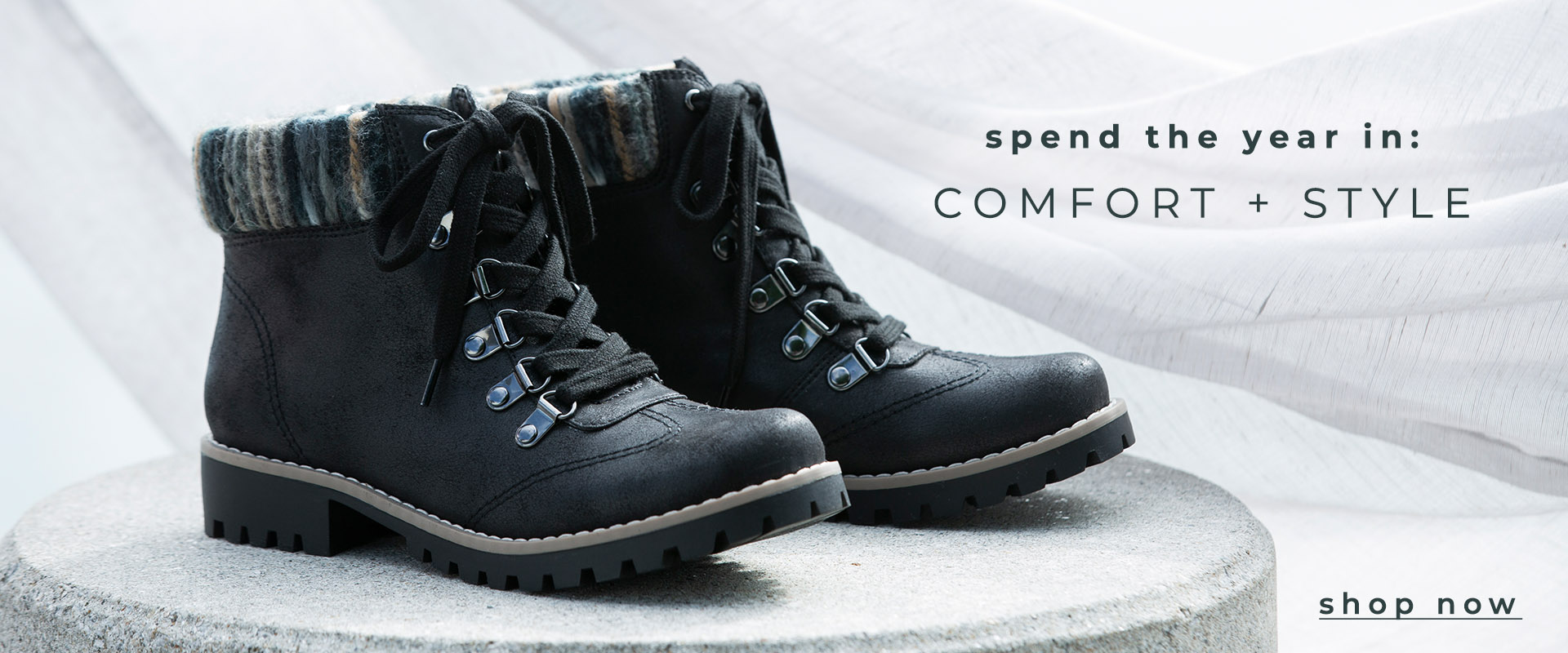 Spend The Year in: COMFORT + STYLE
