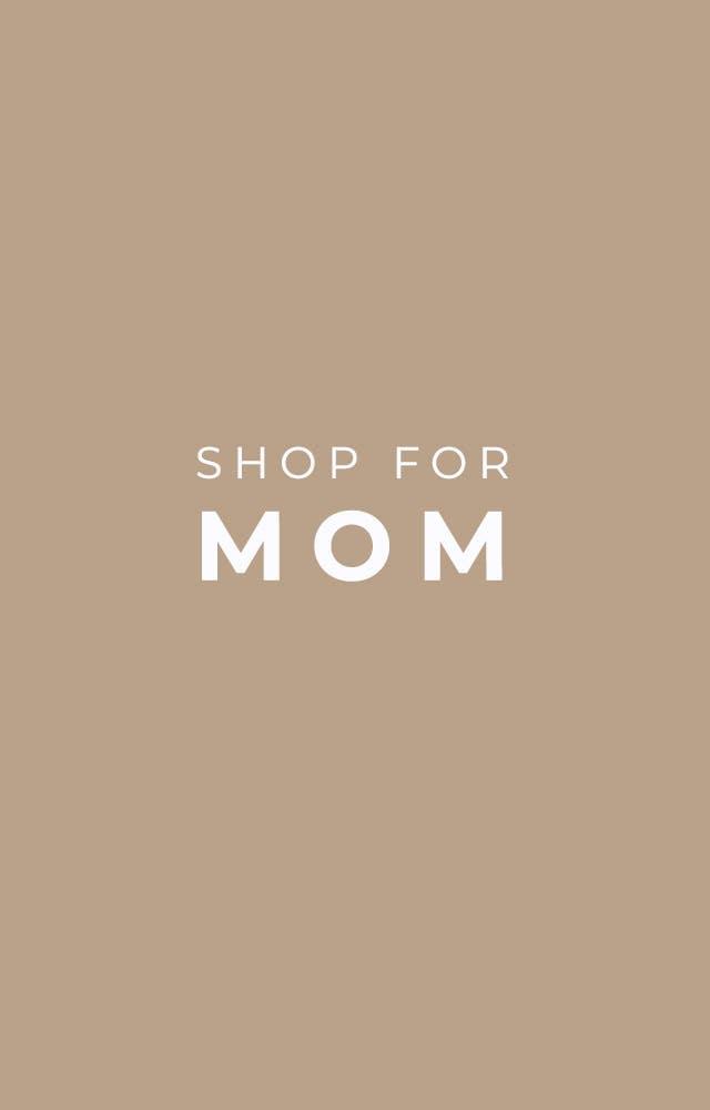 Shop For Mom